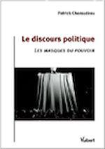 Télécharger cet ebook : Le discours politique : les masques du pouvoir