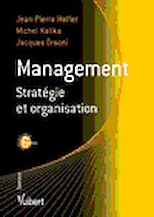 Téléchargez le livre :  Management, stratégie et organisation