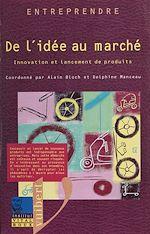 Télécharger le livre :  De l'idée au marché
