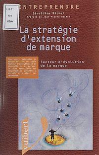 Télécharger le livre : La stratégie d'extension de marque