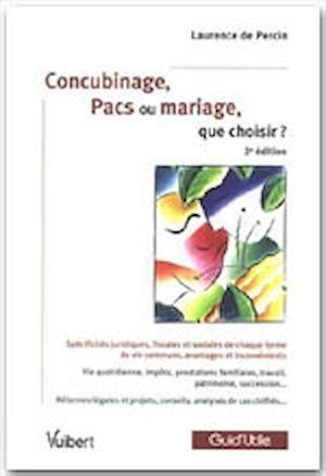 Téléchargez le livre :  Concubinage, Pacs ou mariage, que choisir ? - 2<sup>e</sup> édition