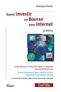 Télécharger le livre : Savoir investir en Bourse avec Internet - 3<sup>e</sup> édition