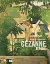 Téléchargez le livre numérique:  Cézanne et Paris : L'album de l'exposition du musée du Luxembourg