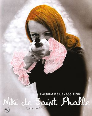 Téléchargez le livre :  Niki de Saint Phalle : L'album de l'exposition
