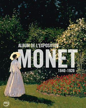Téléchargez le livre :  Monet : album de l'exposition - Galeries nationales, Grand Palais