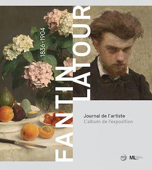Téléchargez le livre :  Fantin Latour, Journal de l'artiste : L'album de l'exposition