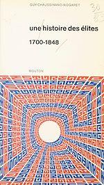 Télécharger le livre :  Une histoire des élites (1700-1848)