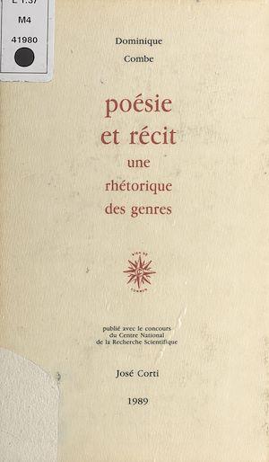 Téléchargez le livre :  Poésie et Récit : Une rhétorique des genres
