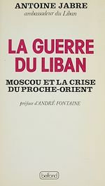 Télécharger cet ebook : La Guerre du Liban