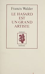 Télécharger le livre :  Le Hasard est un grand artiste