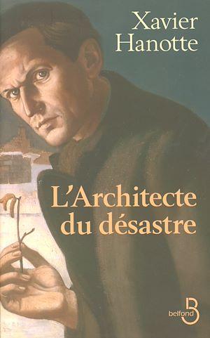 Téléchargez le livre :  L'Architecte du désastre
