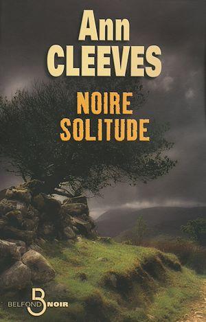 Téléchargez le livre :  Noire solitude