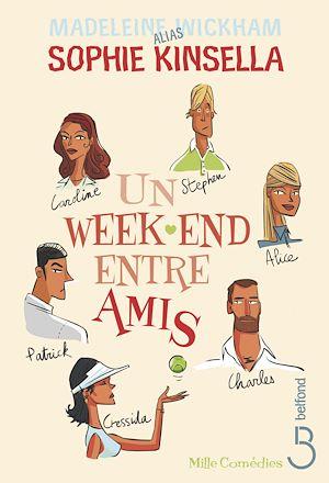 Téléchargez le livre :  Un week-end entre amis