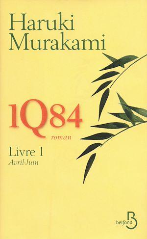 Téléchargez le livre :  1Q84 - Livre 1