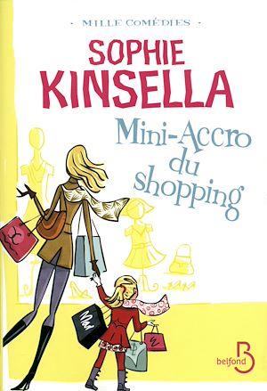 Téléchargez le livre :  Mini-accro du shopping