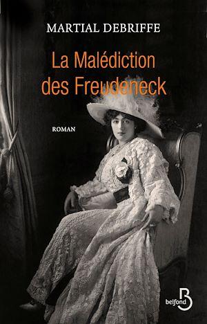 Téléchargez le livre :  La Malédiction des Freudeneck