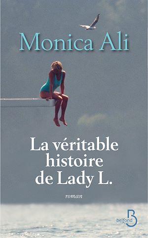 Téléchargez le livre :  La véritable histoire de Lady L.