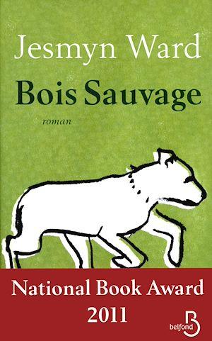 Téléchargez le livre :  Bois Sauvage