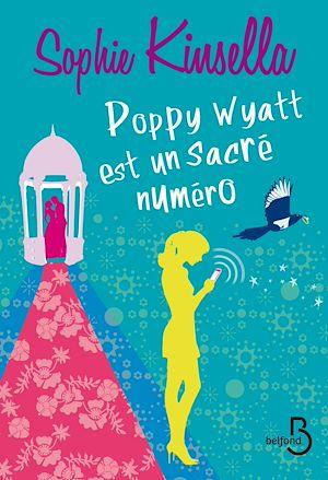 Téléchargez le livre :  Poppy Wyatt est un sacré numéro