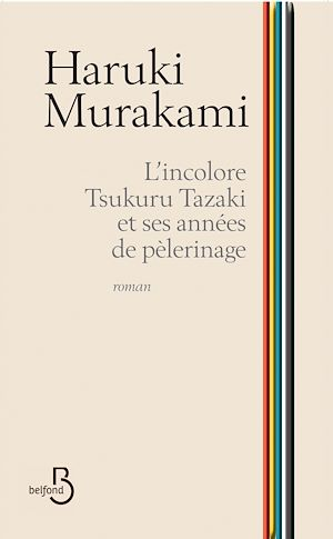 Téléchargez le livre :  L'incolore Tsukuru Tazaki et ses années de pèlerinage
