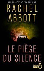 Télécharger le livre :  Le Piège du silence