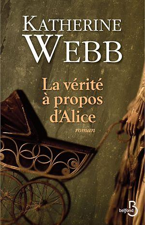 Téléchargez le livre :  La vérité à propos d'Alice