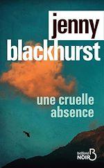 Télécharger le livre :  Une cruelle absence