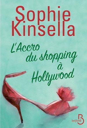 Téléchargez le livre :  L'accro du shopping à Hollywood
