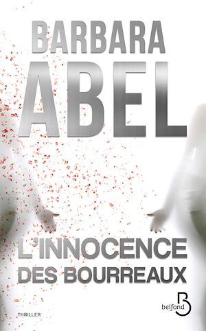 Téléchargez le livre :  L'innocence des bourreaux