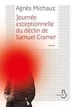 Télécharger le livre :  Journée exceptionnelle du déclin de Samuel Cramer