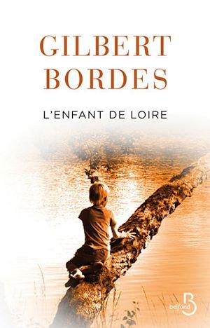 Téléchargez le livre :  L'enfant de Loire
