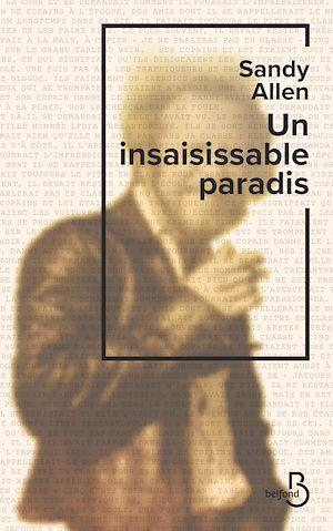 Téléchargez le livre :  Un insaisissable paradis