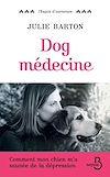 Téléchargez le livre numérique:  Dog Médecine