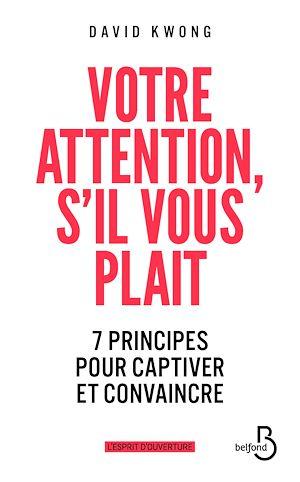 Téléchargez le livre :  Votre attention, s'il vous plaît !