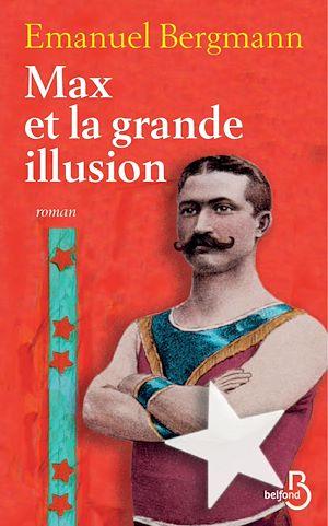 Téléchargez le livre :  Max et la grande illusion
