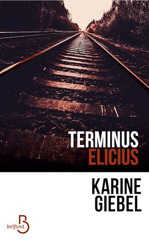 Téléchargez le livre :  Terminus Elicius