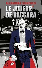 Télécharger le livre :  Le joueur de Baccara