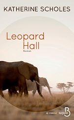 Télécharger le livre :  Leopard Hall