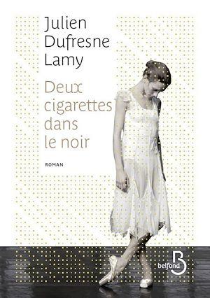 Téléchargez le livre :  Deux cigarettes dans le noir