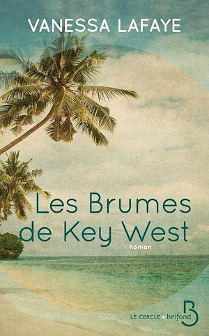 Téléchargez le livre :  Les Brumes de Key West