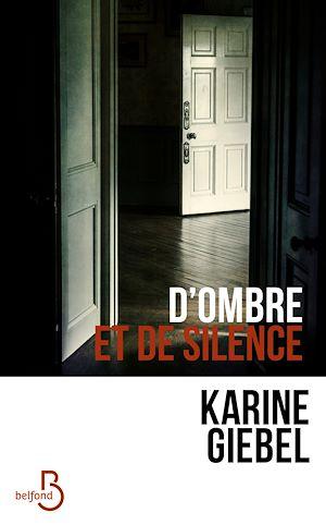 Téléchargez le livre :  D'ombre et de silence