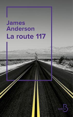 Téléchargez le livre :  La Route 117