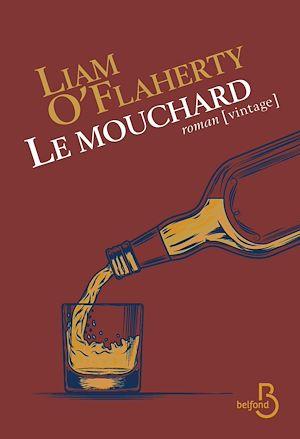 Téléchargez le livre :  Le Mouchard