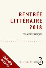 Télécharger le livre :  Rentrée littéraire Belfond français 2018 - extraits gratuits