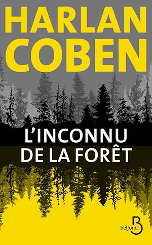 Téléchargez le livre :  L'Inconnu de la forêt