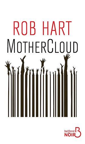 Téléchargez le livre :  MotherCloud