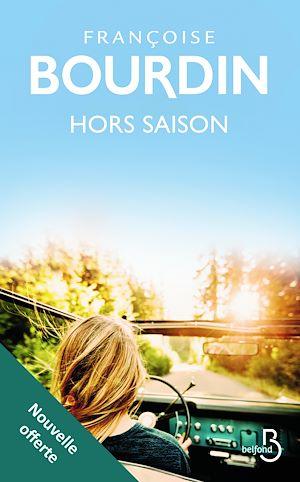 Téléchargez le livre :  Hors saison (nouvelle offerte)