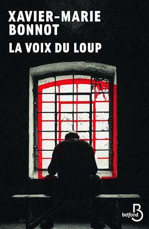 Téléchargez le livre :  La voix du loup (N. éd)