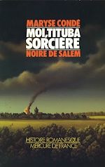 Télécharger cet ebook : Moi, Tituba sorcière... Noire de Salem