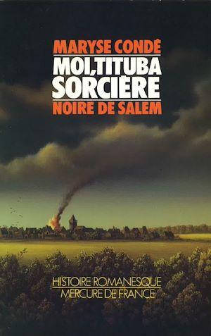 Téléchargez le livre :  Moi, Tituba sorcière... Noire de Salem